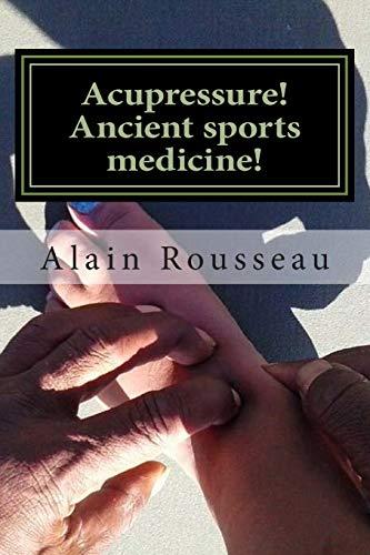 9781515303985: Acupressure! Ancient sports medicine!: Sugar in my cavity!