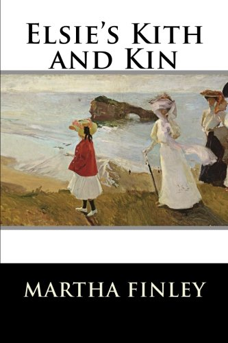9781515304319: Elsie's Kith and Kin