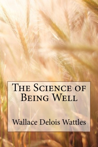 9781515304678: The Science of Being Well