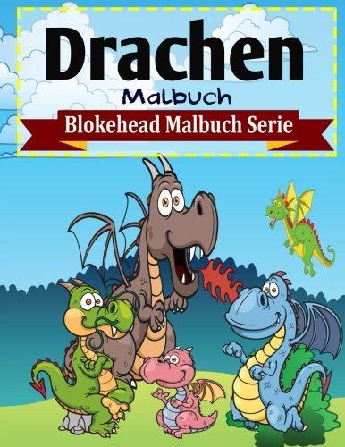 9781515304982: Drachen Malbuch (Blokehead Malbuch Serie)