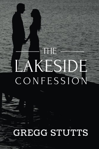 9781515305774: The Lakeside Confession (Volume 2)