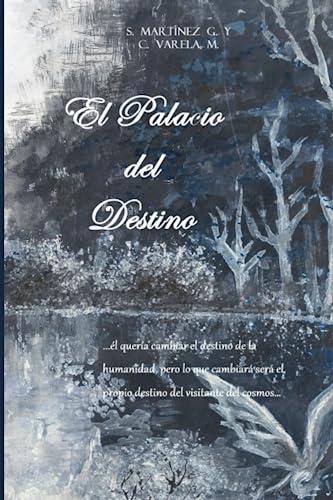 9781515305972: El Palacio del Destino: