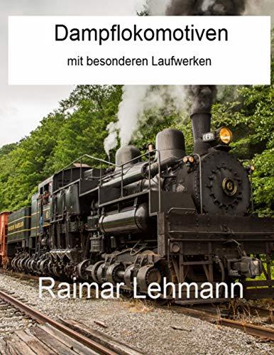 9781515307020: Dampflokomotiven mit besonderen Laufwerken