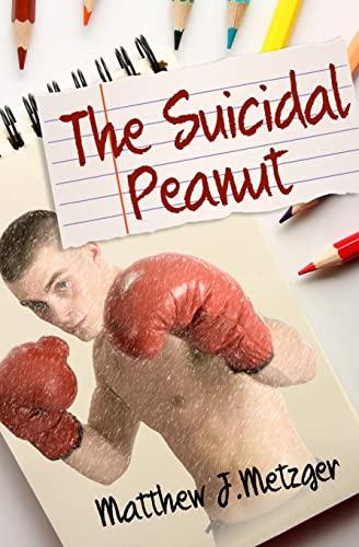 9781515308256: The Suicidal Peanut