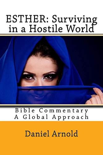 9781515308775: Esther: Surviving in a Hostile World: Bible Commentary, A Global Approach