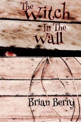 9781515310969: The Witch in the Wall