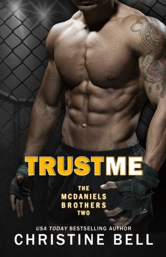 9781515311133: Trust Me 1-3, The Complete Collection: Matty and Kayla's Story (McDaniels Brothers)