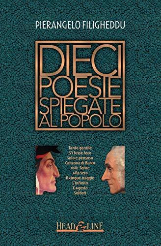 Dieci Poesie Spiegate Al Popolo (Paperback): Pierangelo Filigheddu