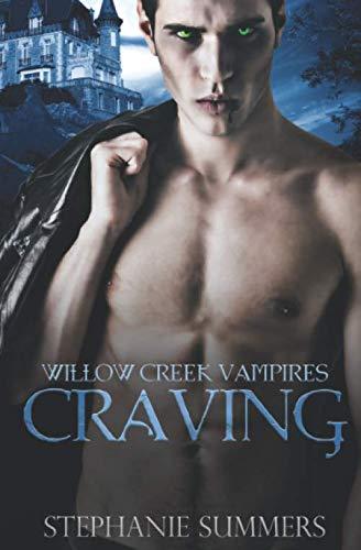 9781515313823: Craving (The Willow Creek Vampires Series) (Volume 1)