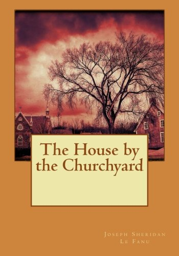 9781515317142: The House by the Churchyard