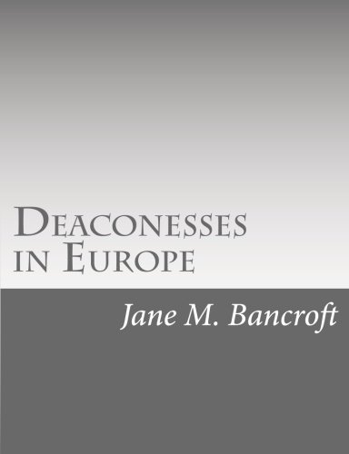 Deaconesses in Europe: Jane M. Bancroft