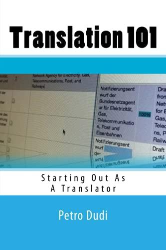 Translation 101: Starting Out As A Translator