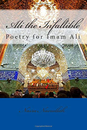 9781515321323: Ali the Infallible: Poetry for Imam Ali