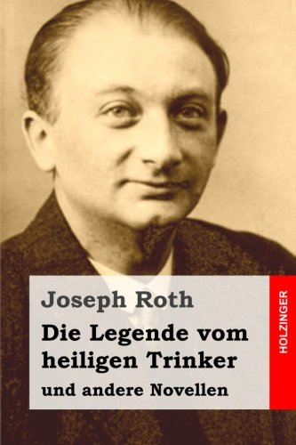 9781515322689: Die Legende vom heiligen Trinker: und andere Novellen