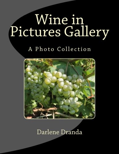 9781515323198: Wine in Pictures Gallery: A Photo Collection (2)