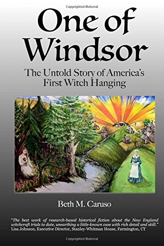 9781515323419: One of Windsor: The Untold Story of America's First Witch Hanging
