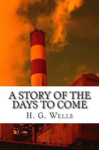 9781515323648: A Story of the Days to Come