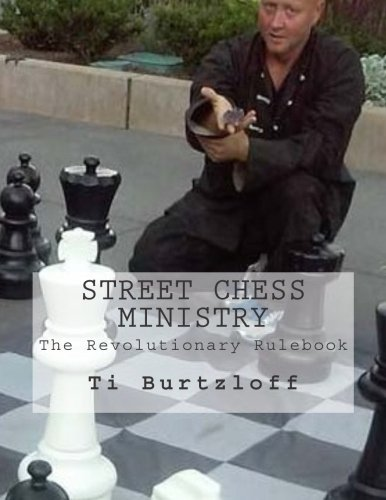 9781515323808: Street Chess Ministry: The Revolutionary Rulebook