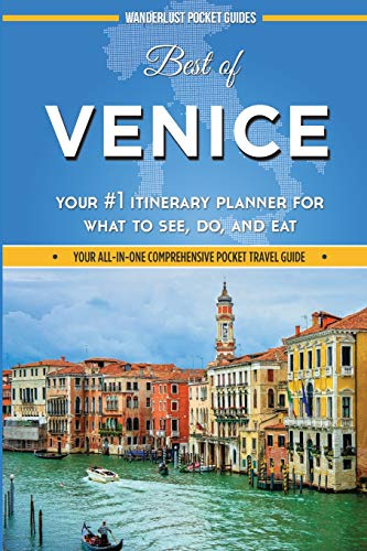 9781515324867: Best of Venice: Your #1 Itinerary Planner for What to See, Do, and Eat in Venice, Italy [Idioma Inglés]
