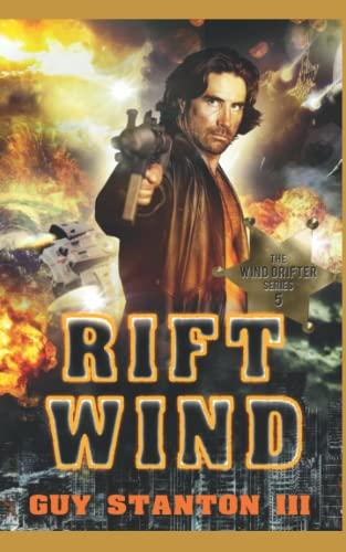 9781515326922: Rift Wind (The Wind Drifters) (Volume 5)