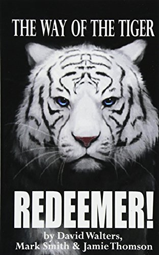 9781515330455: Redeemer: The Way of the Tiger 7: Volume 7