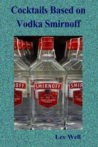 9781515330738: Cocktails based on Vodka Smirnoff