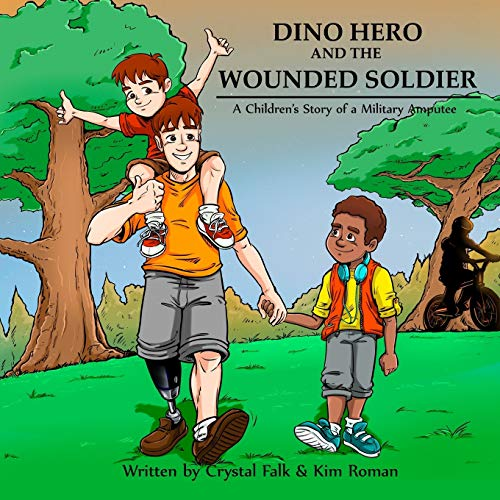 9781515334392: Dino Hero and the Wounded Soilder: A Children's Story of a Military Amputee
