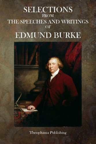 9781515337072: Selections from the Speeches and Writings of Edmund Burke