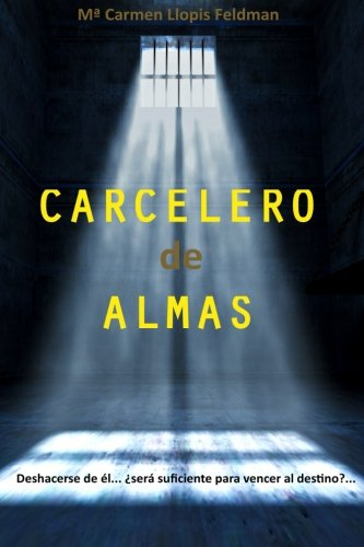 9781515339007: Carcelero de Almas (Spanish Edition)