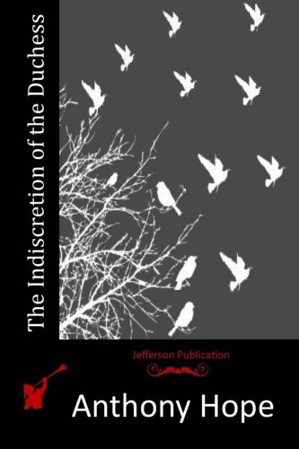 9781515340591: The Indiscretion of the Duchess