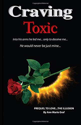 9781515342960: Craving Toxic (Love...The Illusion)