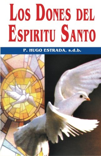 9781515343349: Los Dones del Espiritu Santo: Volume 30 (Coleccion P. Hugo Estrada)