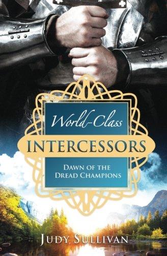 9781515344360: World-Class Intercessors: Dawn of the Dread Champions