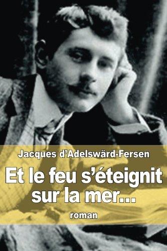 9781515345237: Et le feu s'éteignit sur la mer... (French Edition)