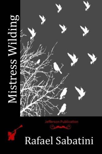 Mistress Wilding: Sabatini, Rafael