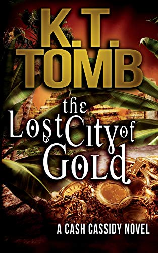 9781515345374: The Lost City of Gold