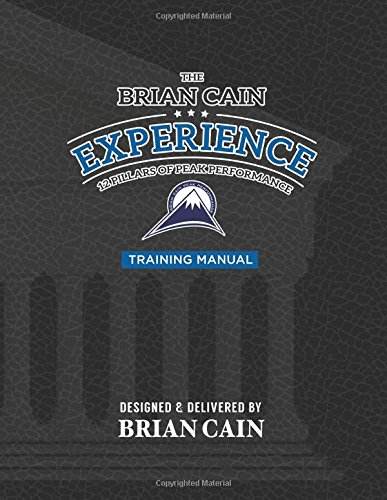 9781515345756: The Brian Cain Experience 12 Pillars of Peak Performance Training Manual