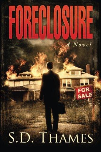 9781515345930: Foreclosure: A Novel