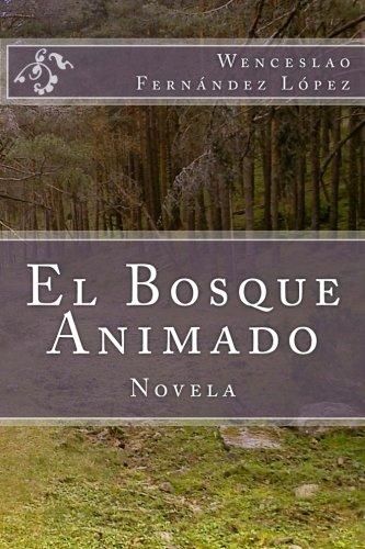 9781515346579: El Bosque Animado