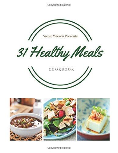 9781515347255: 31 Healthy Meals Cookbook