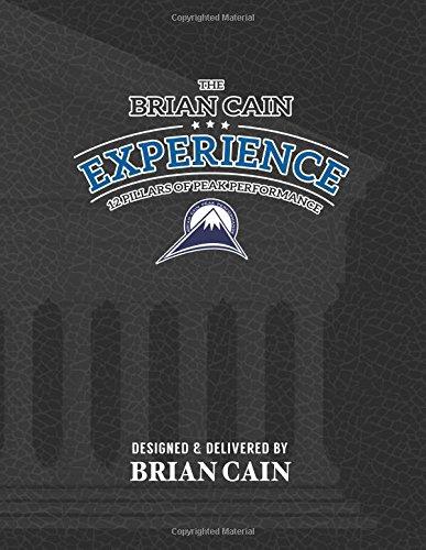 9781515347309: The Brian Cain Experience 12 Pillars of Peak Performance