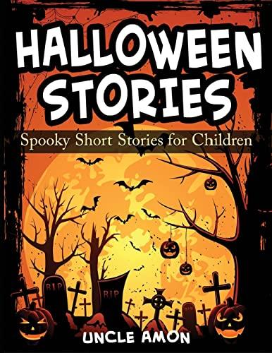 9781515348764: Halloween Stories: Spooky Short Stories for Children