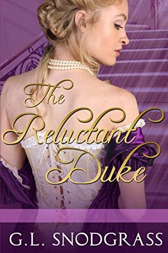 9781515349914: The Reluctant Duke (Love's Pride) (Volume 1)