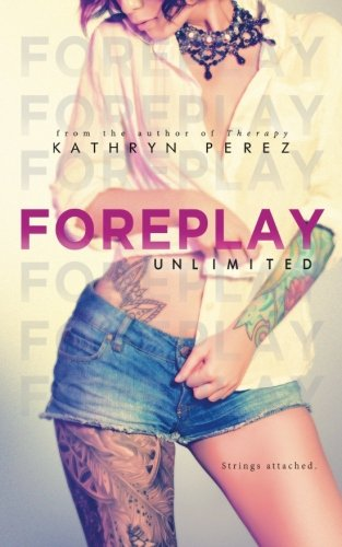 9781515351115: FOREPLAY Unlimited: A Short Story