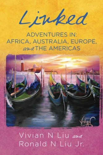 9781515351795: Linked: Adventures in: Africa, Europe, and the Americas (Volume 1)