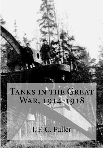 9781515352129: Tanks in the Great War, 1914-1918