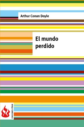 9781515353461: El mundo perdido: (low cost) (Ediciones Fénix)