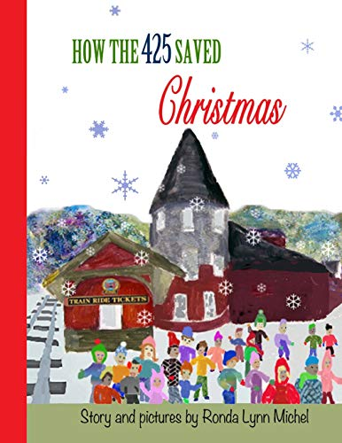 9781515354550: How the 425 Saved Christmas
