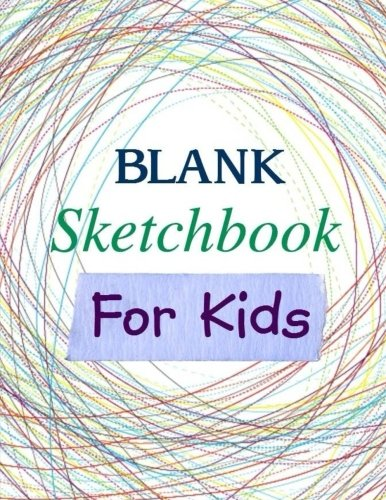 BLANK Sketchbook for Kids 9781515354567 **Best Selling Blank Sketchbook for Kids since 2015!** Sketchbooks are a staple for every young artist. These blank books encourage crea