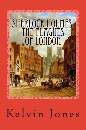 9781515354789: Sherlock Holmes: The Plagues Of London